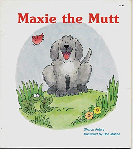 Maxie the Mutt: Peters, Sharon