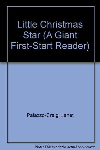 9780816710973: Little Christmas Star (A Giant First-Start Reader)