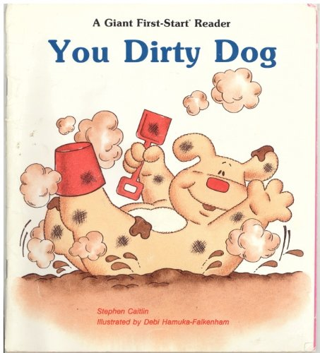 9780816711048: You Dirty Dog (Giant First-Start Reader)