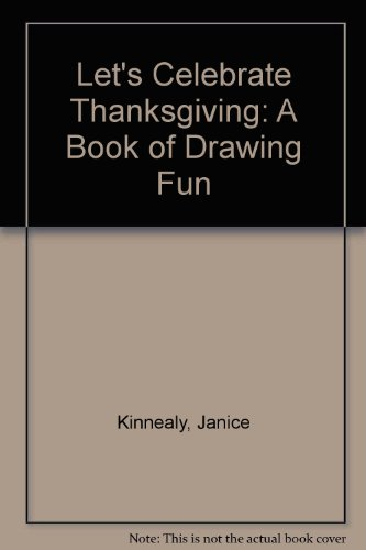 9780816711314: Let's Celebrate Thanksgiving: A Book of Drawing Fun