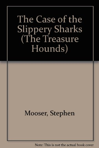 9780816711772: The Case of the Slippery Sharks (The Treasure Hounds)