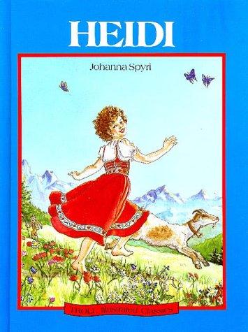 Heidi (Troll Illustrated Classics): Johanna Spyri