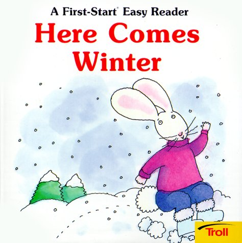 9780816712267: Here Comes Winter (A First-Start Easy Reader)