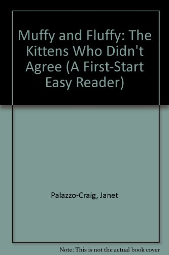 Muffy and Fluffy: The Kittens Who Didn't: Palazzo-Craig, Janet