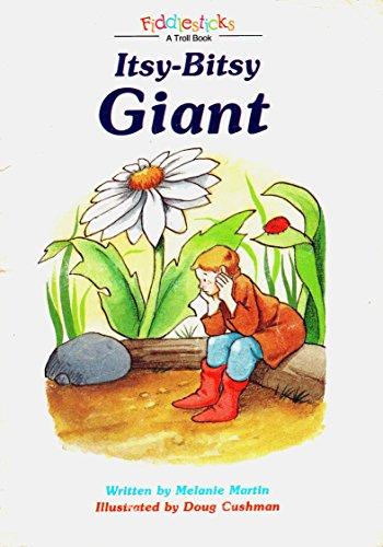 9780816713363: Itsy-Bitsy Giant (Fiddlesticks)