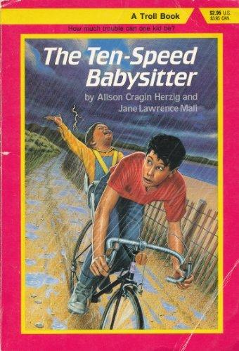 9780816713684: The Ten-Speed Babysitter