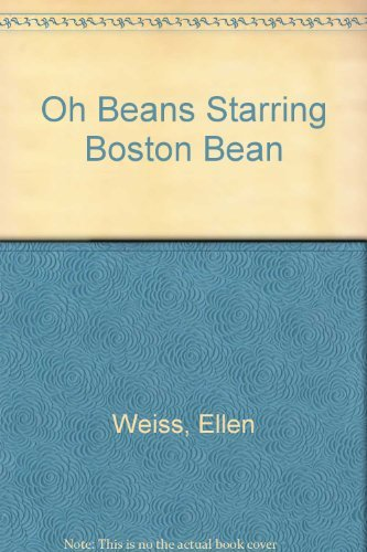 9780816714155: Oh Beans Starring Boston Bean