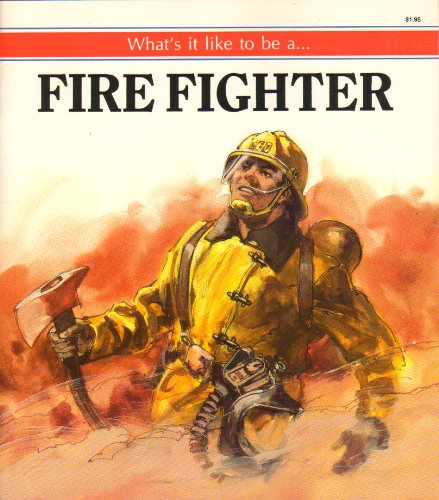 9780816714292: What's It Like to Be a Firefighter?