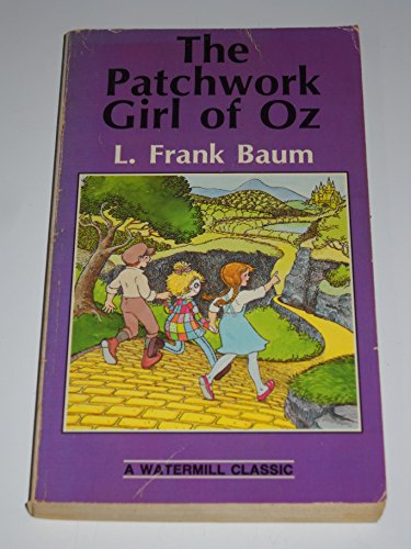 9780816714698: The Patchwork Girl Of Oz