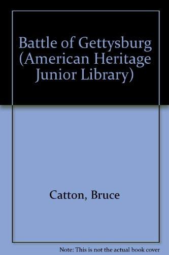 9780816715176: Battle of Gettysburg (American Heritage Junior Library)