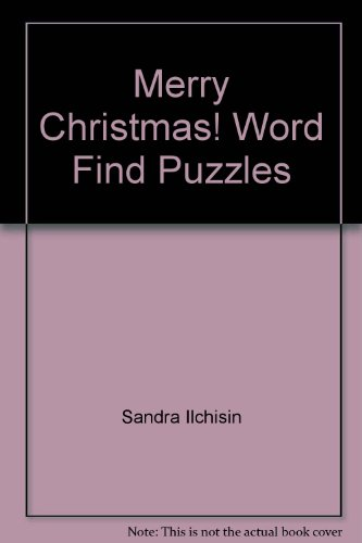 Merry Christmas! Word Find Puzzles: Ilchisin,Sandra