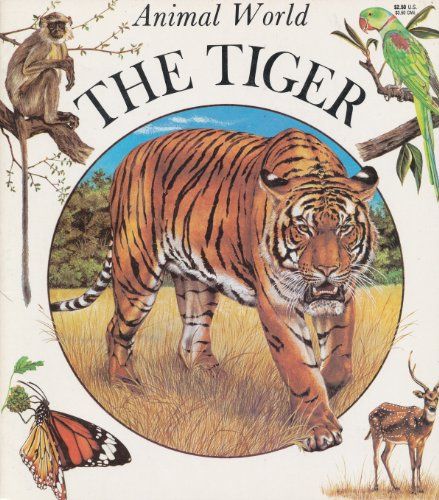 The Tiger (Animal World): Nadine Saunier