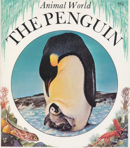 9780816715725: The Penguin (Animal World)