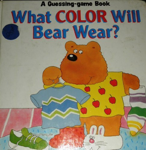 9780816716029: What Color Will Bear Wear? (A Guessing-Game Book)