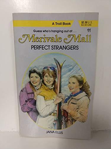 9780816716746: Perfect Strangers (Merivale Mall)