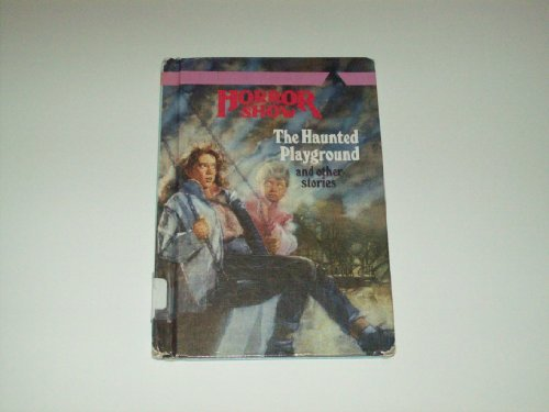 9780816716883: The Haunted Playground and Other Stories (Horror Show)