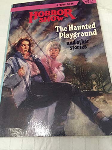9780816716890: The Haunted Playground and Other Stories (Horror Show)