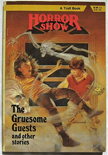 The Gruesome Guests and Other Stories : Brightfield, Richard
