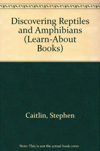 9780816717545: Discovering Reptiles and Amphibians (Learn-About Books)