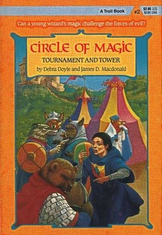 Tournament and Tower (Circle of Magic) (0816718288) by Doyle, Debra; MacDonald, James D.