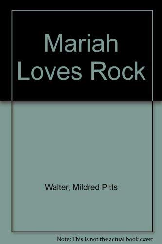 Mariah Loves Rock: Walter, Mildred Pitts