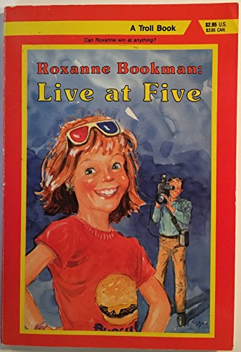 9780816718399: Roxanne Bookman: Live at Five