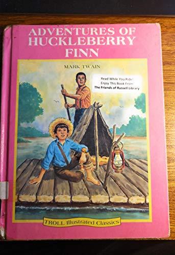 9780816718573: Adventures of Huckleberry Finn (Troll Illustrated Classics)