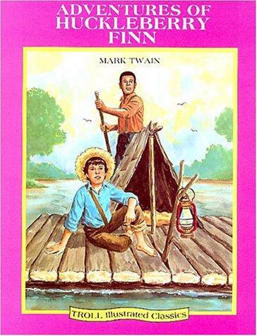 9780816718580: Adventures of Huckleberry Finn (Troll Illustrated Classics)