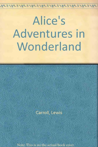 Alice's Adventures in Wonderland (Troll illustrated classics): Carroll, Lewis, Hitchner,