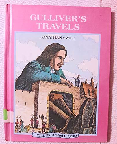 9780816718658: Gulliver's Travels (Troll Illustrated Classics)