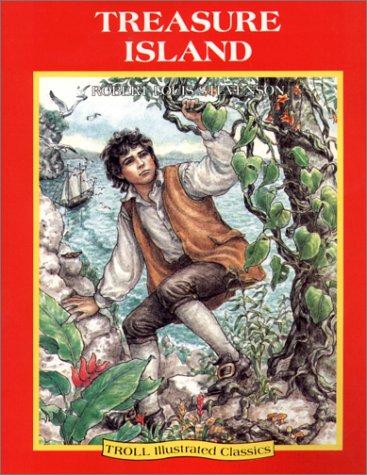 "2 books, TROLL Illustrated Classics: ""Treasure Island"": Stevenson, Robert Louis"