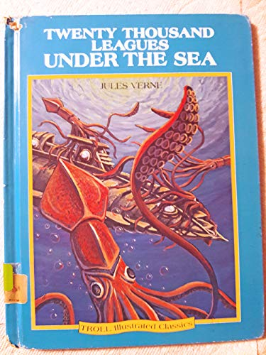 9780816718795: Twenty Thousand Leagues Under the Sea (Troll Illustrated Classics)