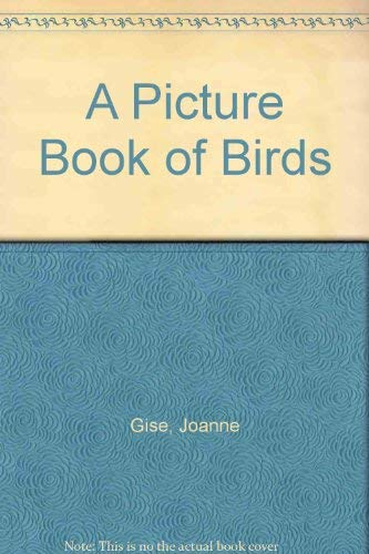 9780816718993: A Picture Book of Birds