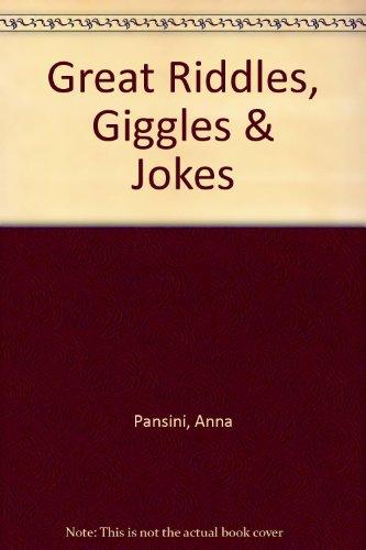 Great Riddles, Giggles & Jokes: Pansini, Anna