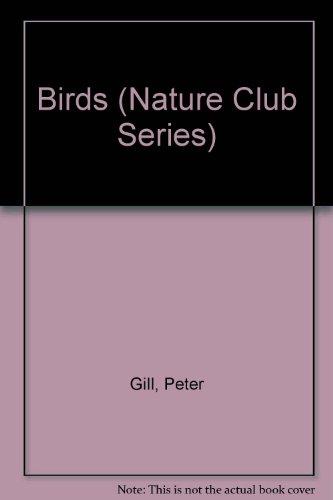9780816719594: Birds (Nature Club Series)