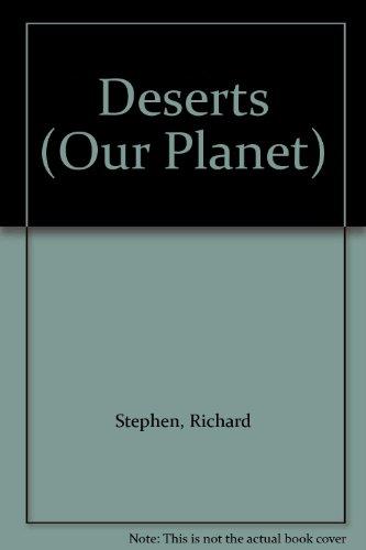 Deserts (Our Planet): Stephen, Richard