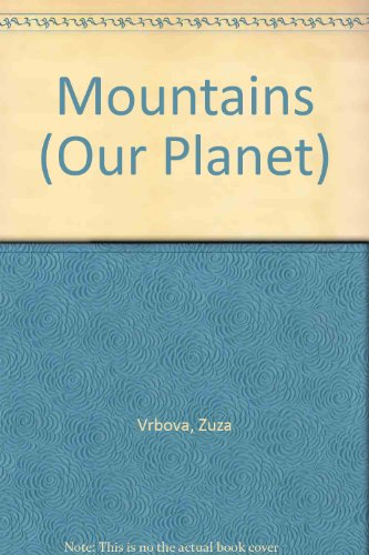 9780816719747: Mountains (Our Planet)