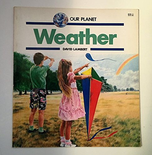 Weather (Our Planet) (0816719802) by David Lambert