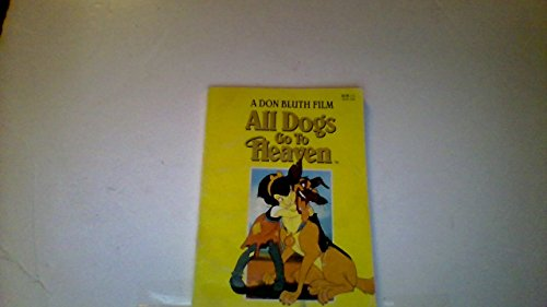 All Dogs Go to Heaven: Movie Novelization: Unknown, Author