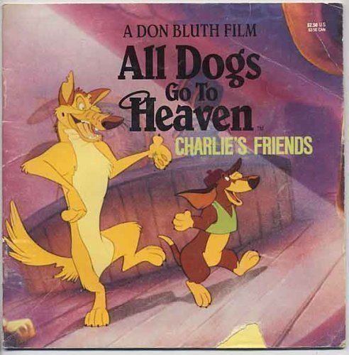 All Dogs Go to Heaven Charlie's Friends