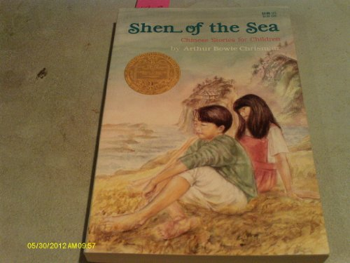 SHEN OF THE SEA,Chinese stories for Children: CHRISMAN,Arthur Bowie