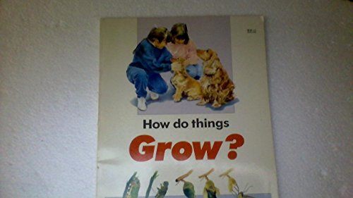 How Do Things Grow? (First Science Books Series): Althea, Julie Douglas
