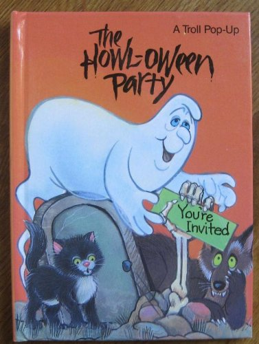 9780816721863: The Howl-Oween Party (Halloween Pop-Up Storybooks)