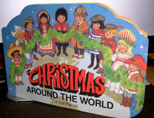 Christmas Around the World (Christmas Fun Pop-Ups Series)