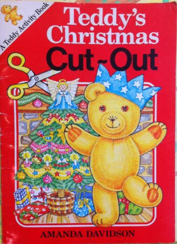 Teddy's Christmas Cut-Out: Davidson, Amanda