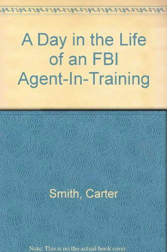 9780816722105: A Day in the Life of an FBI Agent-In-Training