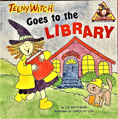 9780816722693: Teeny Witch Goes to the Library (Teeny Witch Series)