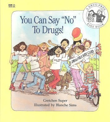 "9780816723669: You Can Say ""No"" to Drugs! (A Drug-Free Kids Book)"