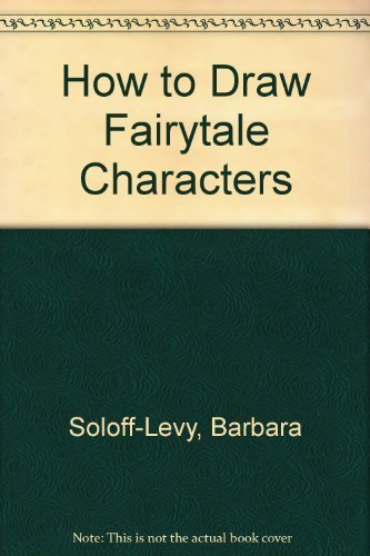 How To Draw Fairy-Tale Characters