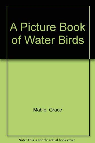 9780816724376: A Picture Book of Water Birds